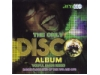 The Only Disco Album - Dancefloor Hits 70s and 80s