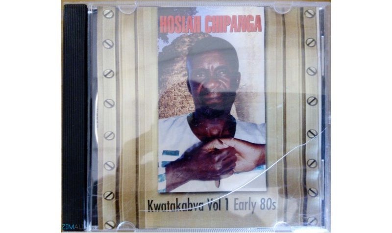 Hosiah Chipanga - Kwatakabva Vol 1 Early 80s