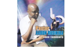Pastor Aaron Rusike - Loud Thoughts