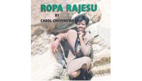 Carol Chiwengwa - Ropa RaJesu