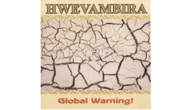 Hwevambira - Global Warning