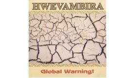 Hwevambira - Global Warning