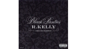 R Kelly - Black Panties
